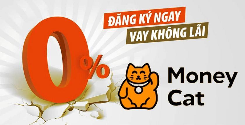 MoneyCat- Hướng Dẫn Vay Tiền Money Cat- 0% Lãi Suất